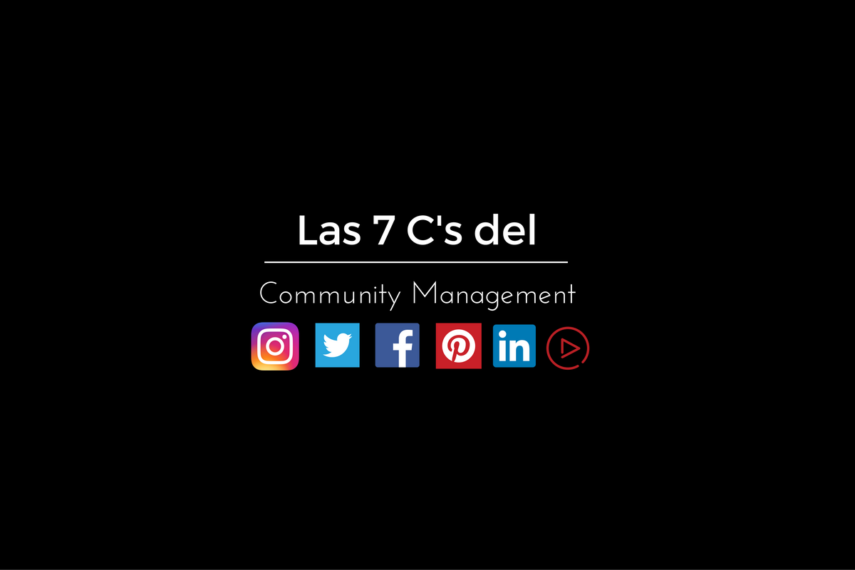 Las 7C's del Community Management