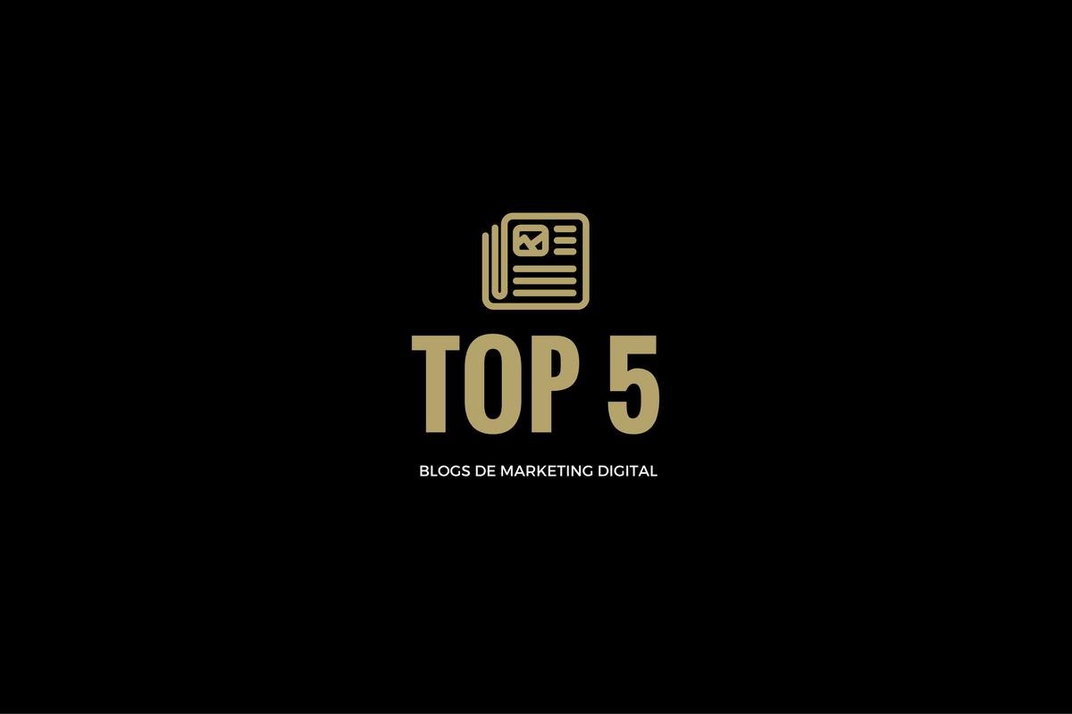 Los mejores 5 Blogs de Marketing Digital
