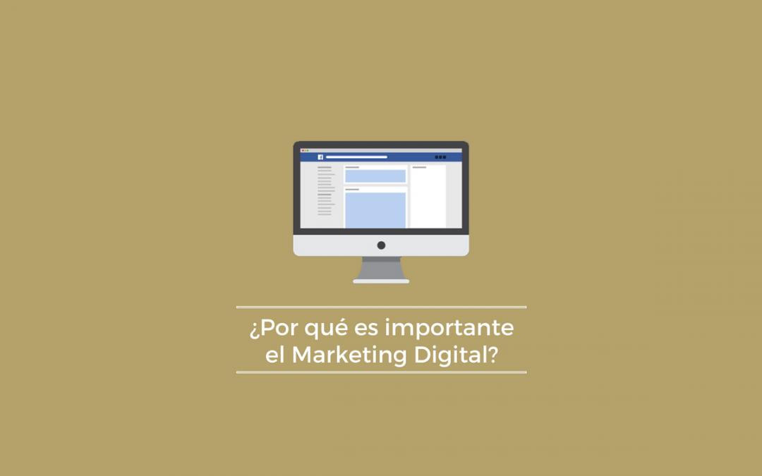¿Por qué es necesario el marketing digital?